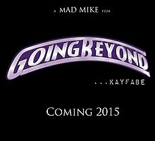 Going Beyond... Kayfabe Poster 2 by David Bankston