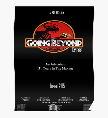 Going Beyond... Kayfabe Poster 3 Poster