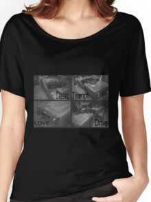 Love, Drive, Classic, Triumph Women's Relaxed Fit T-Shirt