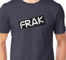 Frak Unisex T-Shirt