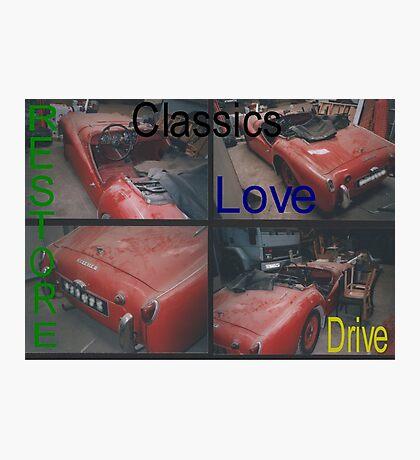 Classics, Restore, Love, Drive Photographic Print