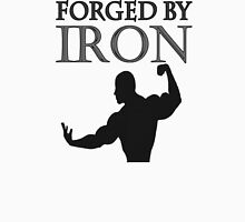 Forged By Iron Unisex T-Shirt