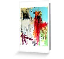 KO IS OK Greeting Card