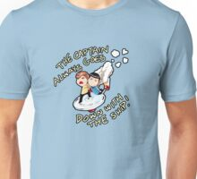 The Captain always goes down with the ship Unisex T-Shirt