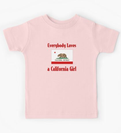 Everybody Loves a California Girl Kids Tee