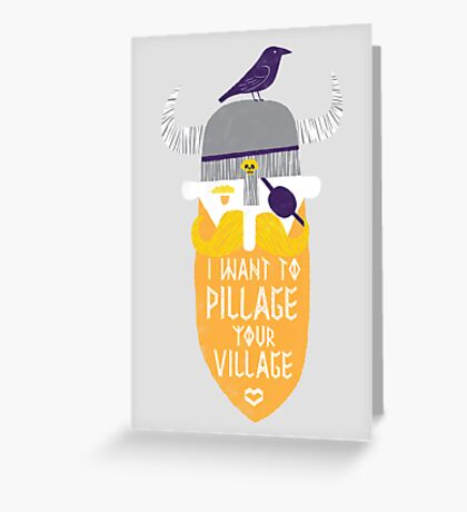 Pillage Greeting Card