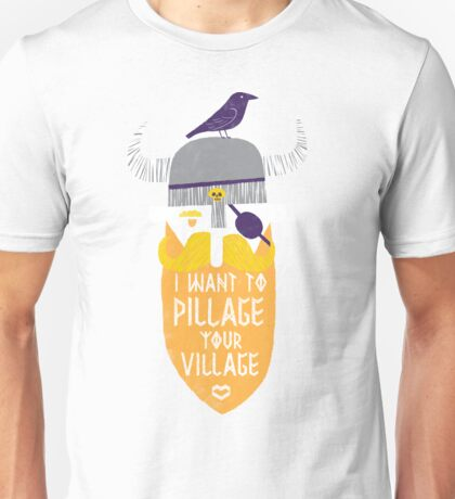 Pillage Unisex T-Shirt