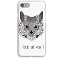 Owl look at you iPhone Case/Skin