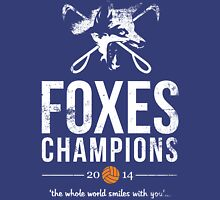 FOXES CHAMPIONS 2014 DISTRESSED Unisex T-Shirt