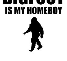 Bigfoot Is My Homeboy by kwg2200