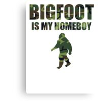 Bigfoot Is My Homeboy Camo Canvas Print