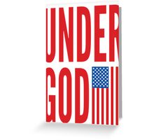 Under God Greeting Card