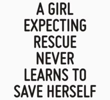 A girl expecting rescue never learns to save herself by ordinateur