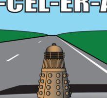 ACCELERATE! Sticker