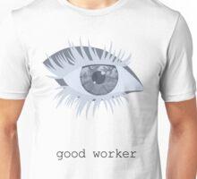 iamamiwhoami; good worker Unisex T-Shirt