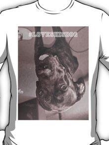 #lovehisdog T-Shirt
