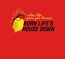 Burn life house Down Unisex T-Shirt