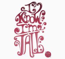 Tall N Curly - I know I'm tall / Pink by tallncurly