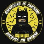 BATMAN IS AWESOME (yellow) by Todd Robinson