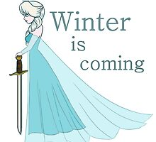 Winter is coming by Rhiannon Coales