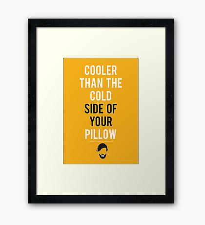 Cooler than your pillow Framed Print