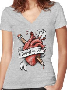 Draw or Die Women's Fitted V-Neck T-Shirt