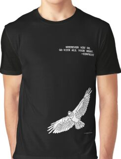 Soaring Bird Traveler's Quote: Wherever You Go, Go With All Your Heart Graphic T-Shirt