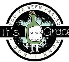 It'sGrace (You've Been Prazed/I Don't Know) Logo by falloutboise