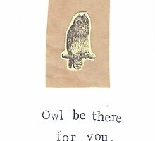 Owl Be There For You Sympathy Thinking Of You Card by bluespecsstudio