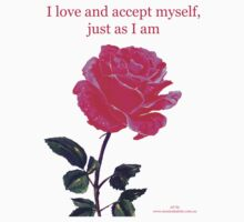 Pink rose with text 'I love and accept myself, just as I am' Kids Clothes