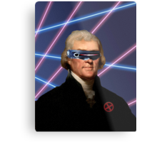 Cyclops + Thomas Jefferson Mash Up Metal Print