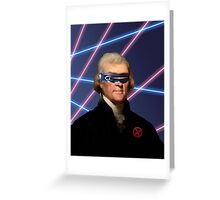 Cyclops + Thomas Jefferson Mash Up Greeting Card
