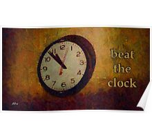 Beat the clock Poster