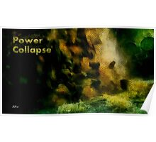 Power collapse Poster