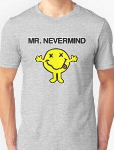 Mr Nevermind T-Shirt