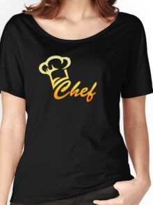 Chef Cook, Hat, Cooking, Kitchen, Hotel, Restaurant Women's Relaxed Fit T-Shirt