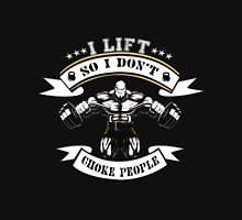I Lift So I Don't Choke People ! Women's Fitted Scoop T-Shirt