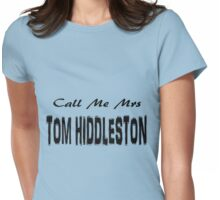 Call Me Mrs Tom Hiddleston Womens Fitted T-Shirt