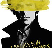 I Believe In Sherlock Holmes by BritCheekbones