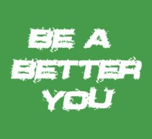 Be a better you 3 Baby Tee