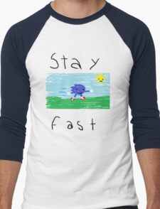 Stay Fast T-Shirt