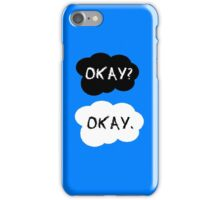 Okay? Okay.  iPhone Case/Skin