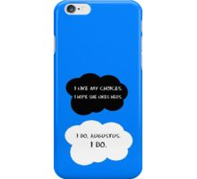 I like my choices.  iPhone Case/Skin