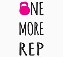 One More Rep - Inspirational Kettlebell Womens Fitted T-Shirt