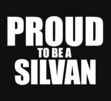 Proud to be a SILVAN by Jonelleon