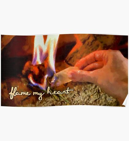 Flame my heart Poster