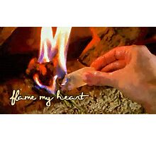 Flame my heart Photographic Print