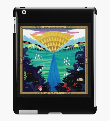 And So I Watch You From Afar - All Hail Bright Futures iPad Case/Skin