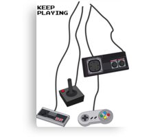 Keep Playing Retro Games Canvas Print