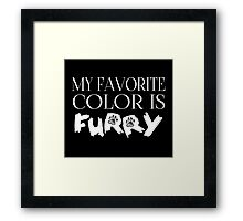 My Favorite Color Is... (Furry) in White Framed Print